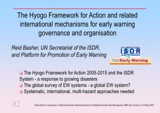 The Hyogo Framework for Action 2005-2015 and the ISDR System - a response to growing disasters