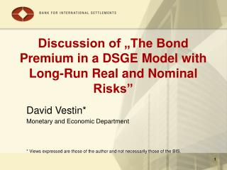 "Discussion of ""The Bond Premium in a DSGE Model with Long-Run Real and Nominal Risks"""