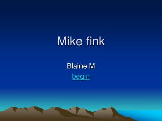 Mike fink