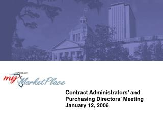 Contract Administrators' and Purchasing Directors' Meeting January 12, 2006