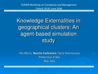 Knowledge Externalities in geographical clusters: An agent-based simulation study