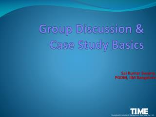 Group  Discussion & Case Study Basics