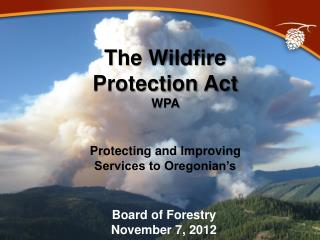 The Wildfire Protection Act WPA