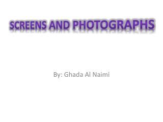 By: Ghada Al Naimi