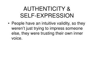 AUTHENTICITY & SELF-EXPRESSION
