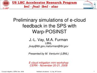 Preliminary simulations of e-cloud feedback in the SPS with            Warp-POSINST
