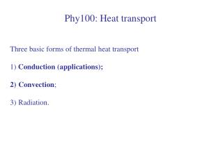 Phy100: Heat transport