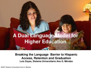 A Dual Language Model for Higher Education