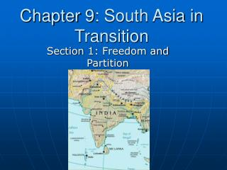 Chapter 9: South Asia in Transition