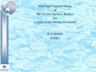 Optimal Coastal Siting  of  HF Ocean Surface Radars  for  Larger Scale Ocean Dynamics