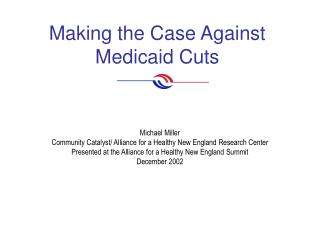 Making the Case Against Medicaid Cuts
