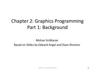 Chapter 2: Graphics Programming Part 1: Background