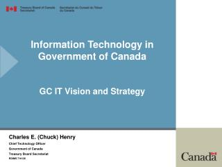 Information Technology in Government of Canada GC IT Vision and Strategy