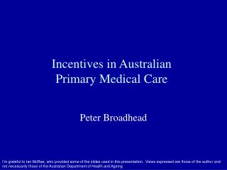 Incentives in Australian  Primary Medical Care