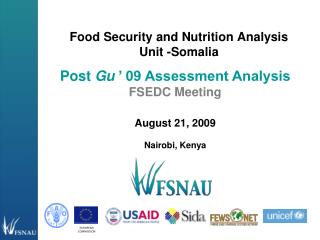 Food Security and Nutrition Analysis Unit -Somalia