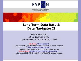 Long Term Data Base &  Data Navigator II