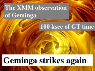 The XMM observation of Geminga