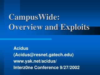 CampusWide: Overview and Exploits