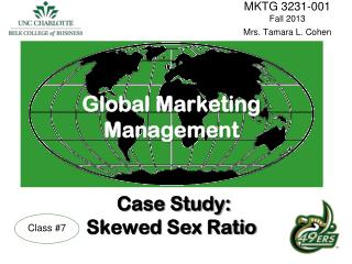 Global Marketing Management Case Study: Skewed Sex Ratio