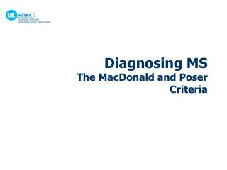 Diagnosing MS The MacDonald and Poser Criteria