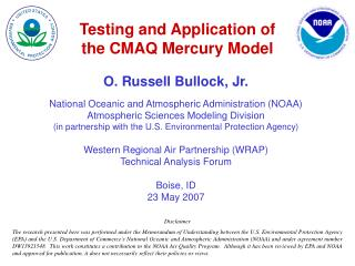 Testing and Application of the CMAQ Mercury Model