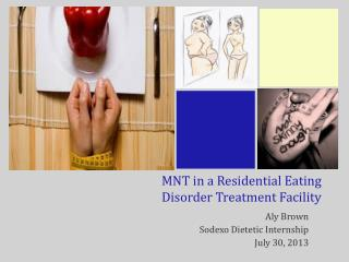 MNT in a Residential Eating  Disorder Treatment Facility