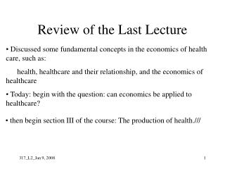 Review of the Last Lecture