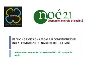 REDUCING EMISSIONS FROM AIR CONDITIONING IN INDIA- CAMPAIGN FOR NATURAL REFRIGERANT