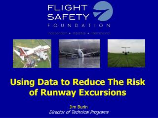 Using Data to Reduce The Risk of Runway Excursions
