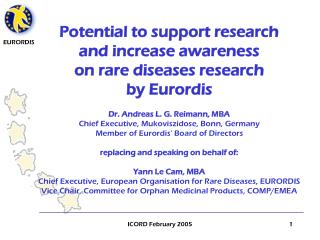Potential to support research  and increase awareness  on rare diseases research  by Eurordis