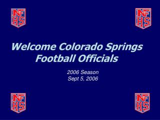 Welcome Colorado Springs Football Officials