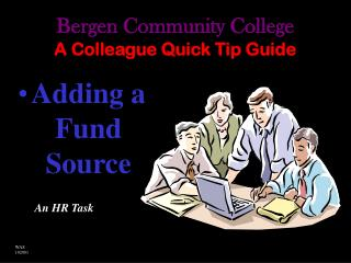 Bergen Community College A Colleague Quick Tip Guide