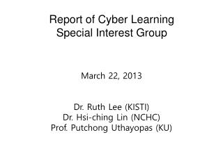Report of Cyber Learning  Special Interest Group