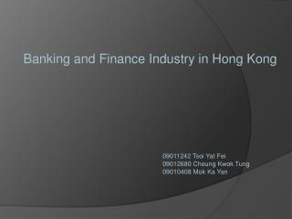 Banking and Finance Industry  in Hong Kong
