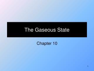 The Gaseous State