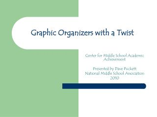Graphic Organizers with a Twist