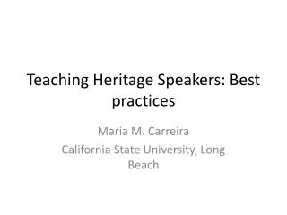 Teaching Heritage Speakers: Best practices