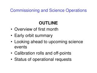 Commissioning and Science Operations