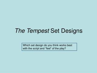 The Tempest  Set Designs