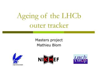 Ageing of the LHCb outer tracker