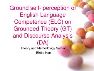 Theory and Methodology Section Birdie Han