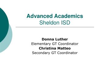 Advanced Academics Sheldon ISD
