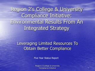 Leveraging Limited Resources To Obtain Better Compliance