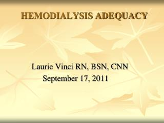 HEMODIALYSIS ADEQUACY