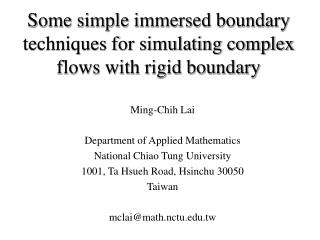 Some simple immersed boundary techniques for simulating complex flows with rigid boundary