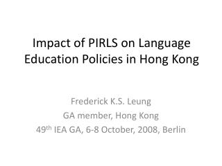 Impact of PIRLS on Language Education Policies in Hong Kong