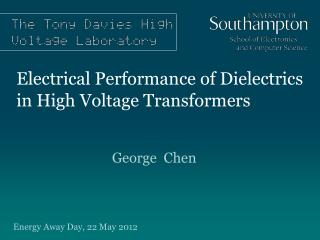 Electrical Performance of Dielectrics in High Voltage Transformers