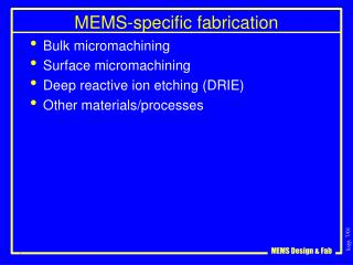 MEMS-specific fabrication