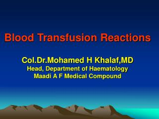 Blood Transfusion Reactions Haemovigilance Serious Hazards of Transfusion  ( SHOT )