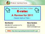 E-rate:  A Review for 2011   Session starts at 10am